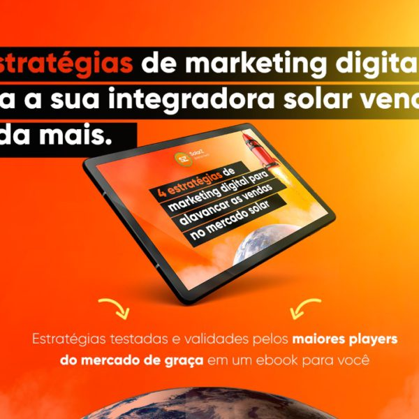 4 estratégias digitais para alavancar as vendas no mercado solar